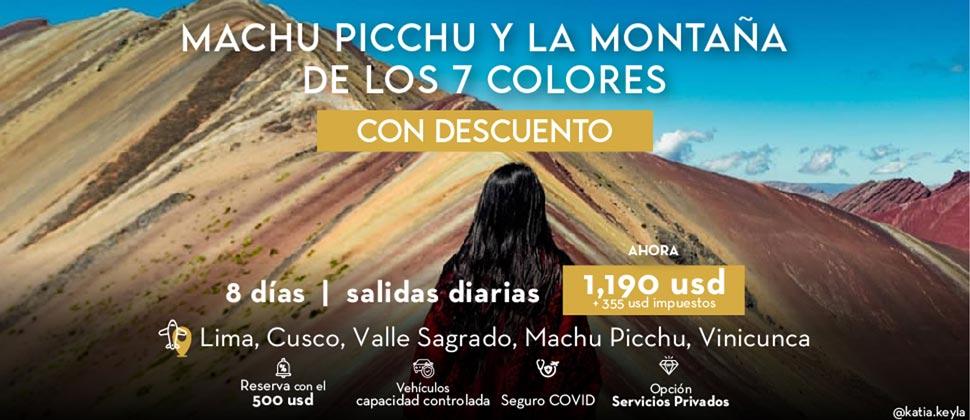 MACHU PICCHU Y LA MONTAÑA DE LOS 7 COLORES